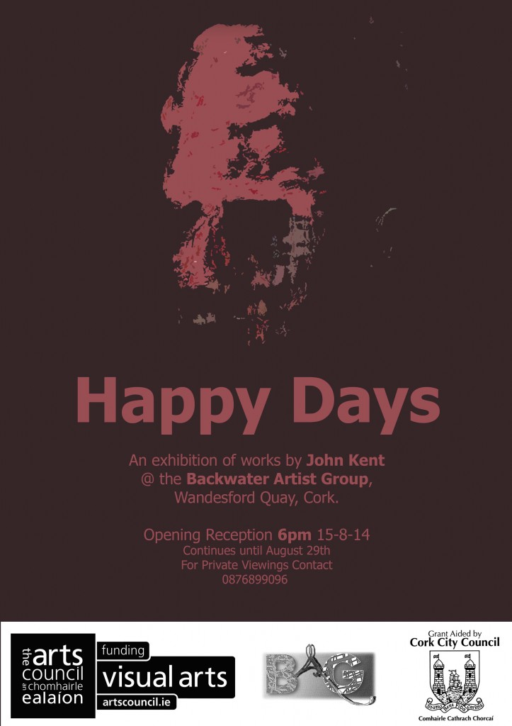 Happy Days, An Exhibition of work by John Kent